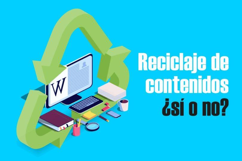 reciclaje de contenidos evergreen marketing digital social media todo sobre redes