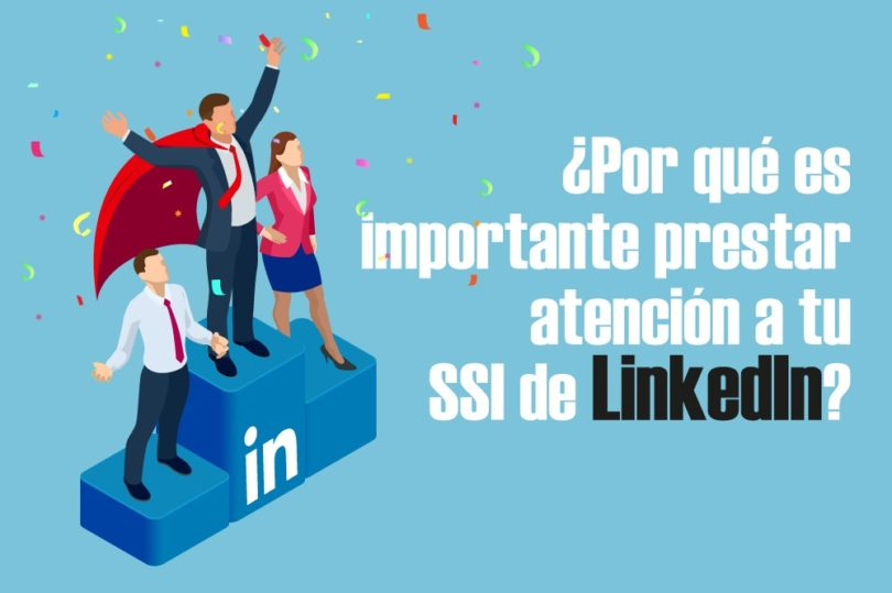 SSI LinkedIn redes sociales social selling Todo Sobre Redes
